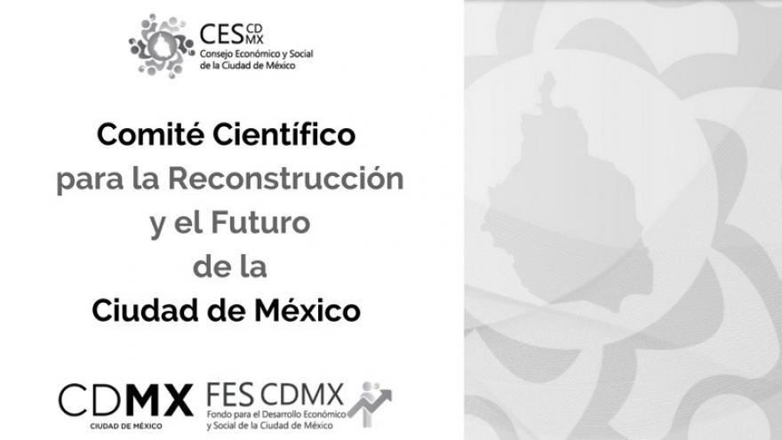 Comité Científico para la Reconstrucción y el futuro de la CDMX
